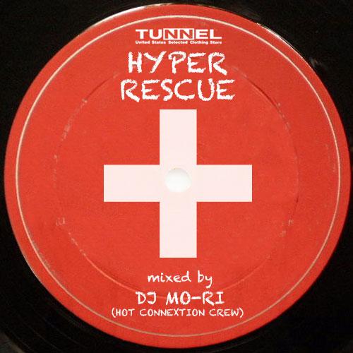 HYPER RESCUE VOL.1 mixed by DJ MO-RI